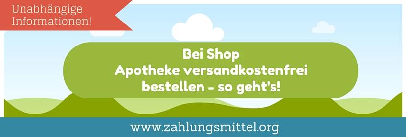 Bei Shop Apotheke versandkostenfrei bestellen + Gutscheincode für kostenlosen Versand!