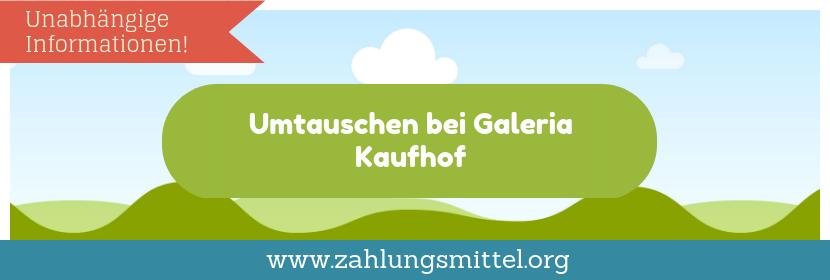 Umtausch bei Galeria Kaufhof