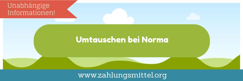 Reklamation und Umtausch bei Norma