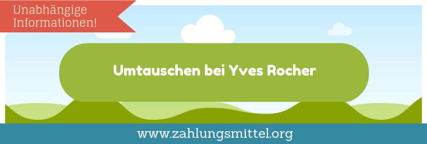 Umtauschen bei Yves Rocher