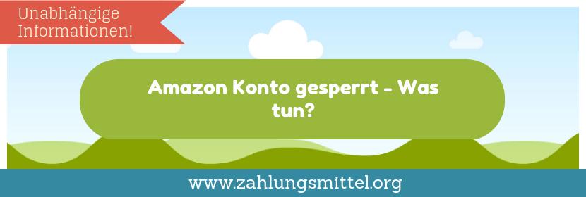 Amazonkonto gesperrt - was tun?