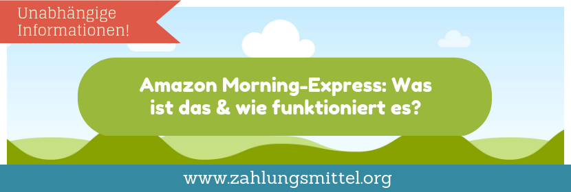 Was ist Amazon Morning-Express?