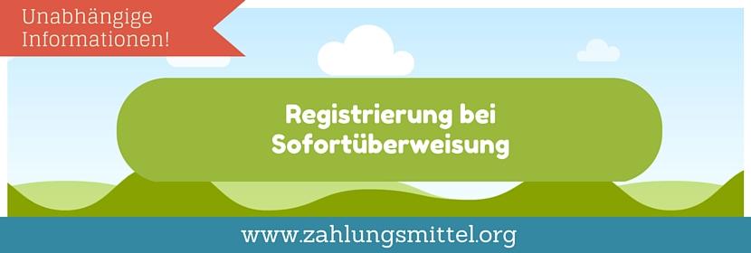Sofortüberweisung Registrieren