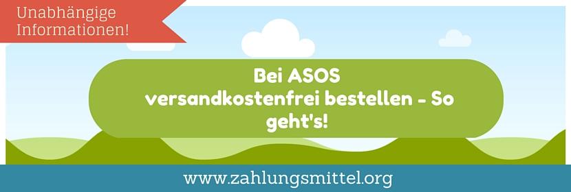So kann man bei ASOS versandkostenfrei bestellen + aktueller Gutschein für kostenlosen Versand!
