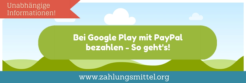 google play mit paypal zahlen