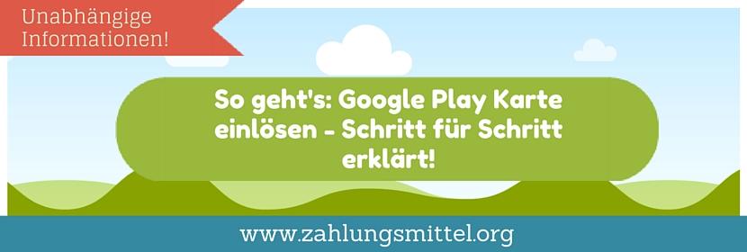 google play guthaben einlösen