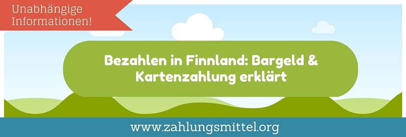 So kann man in Finnland bezahlen und am Automaten kostenlos (ohne Gebühren) Geld abheben!