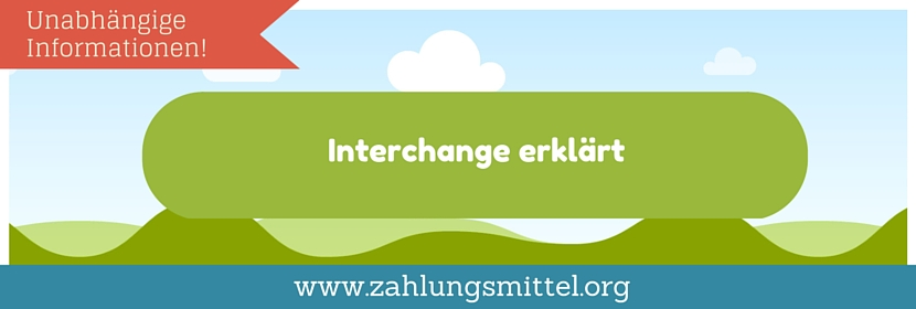 Was bedeutet Interchanges?