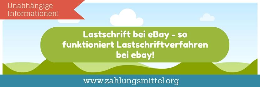 Lastschrift bei eBay - Alle wichtigen Informationen, Tipps & Tricks zum Lastschriftverfahren bei eBay!