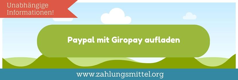 PayPal aufladen mit GiroPay - So geht's!