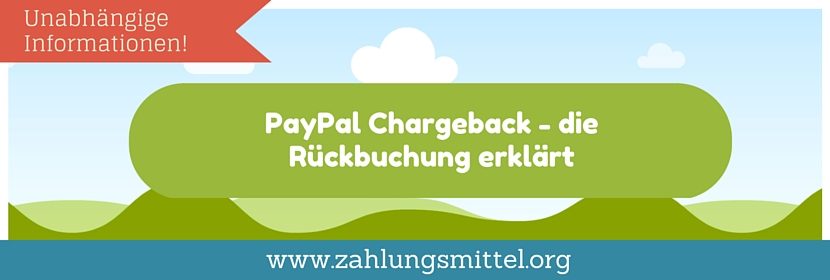 Ratgeber: Was ist PayPal Chargeback & wie funktioniert's?
