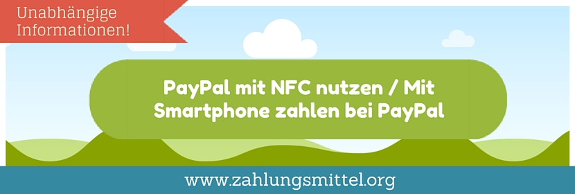 paypal mit nfc nutzen paypal bezahlen mit smartphone. Black Bedroom Furniture Sets. Home Design Ideas