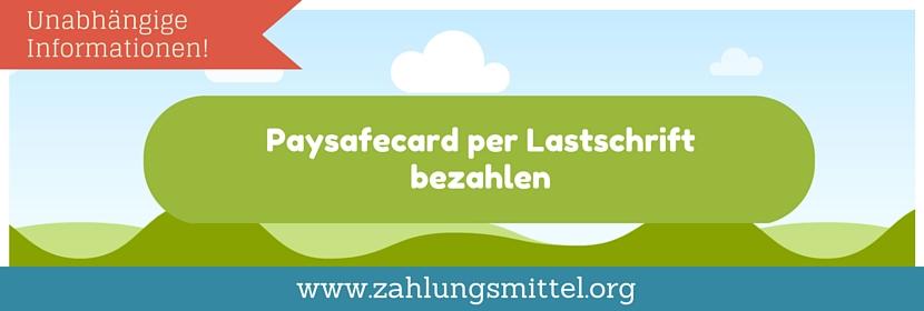 Paysafecard Per Lastschrift Bezahlen