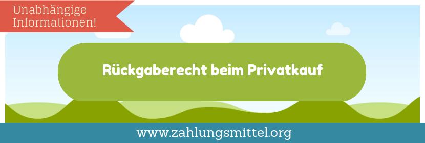 Rückgaberecht bei Kauf von Privat