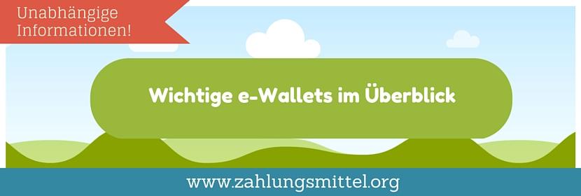 Was ist ein e-Wallet und welche e-Wallets gibt es?