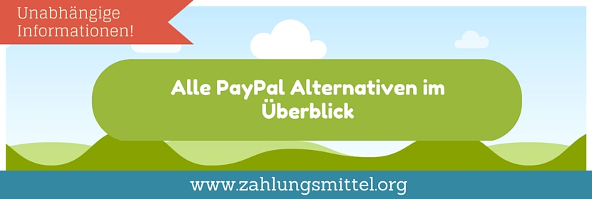 Welche Paypal Alternativen gibt es?